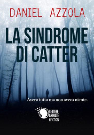 La sindrome di Catter - Daniel Azzola  