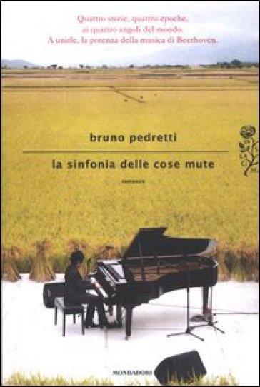 La sinfonia delle cose mute - Bruno Pedretti | Kritjur.org