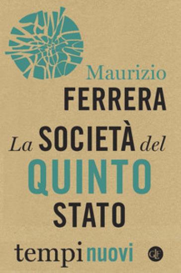 La società del Quinto Stato - Maurizio Ferrera | Thecosgala.com