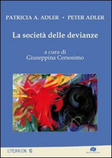 La società delle devianze - Peter Adler | Thecosgala.com