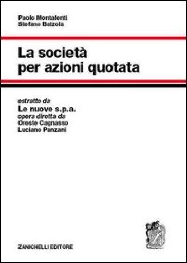 La società per azioni quotata - Paolo Montalenti pdf epub