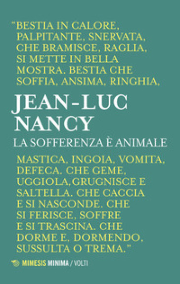 La sofferenza è animale - Jean-Luc Nancy |