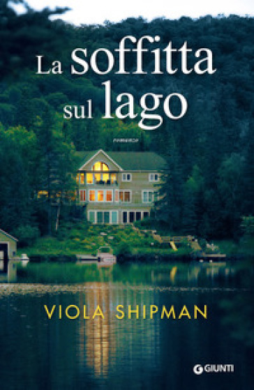 La soffitta sul lago - Viola Shipman | Kritjur.org