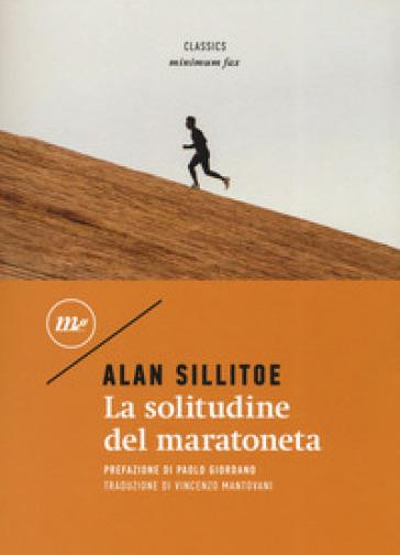 La solitudine del maratoneta - Alan Sillitoe |