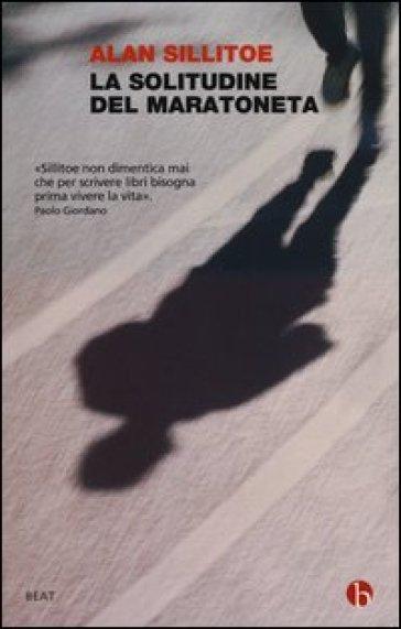 La solitudine del maratoneta - Alan Sillitoe   Kritjur.org
