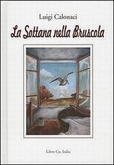 La sottana nella bruscola - Luigi Calonaci | Kritjur.org