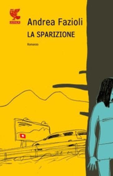 La sparizione - Andrea Fazioli pdf epub