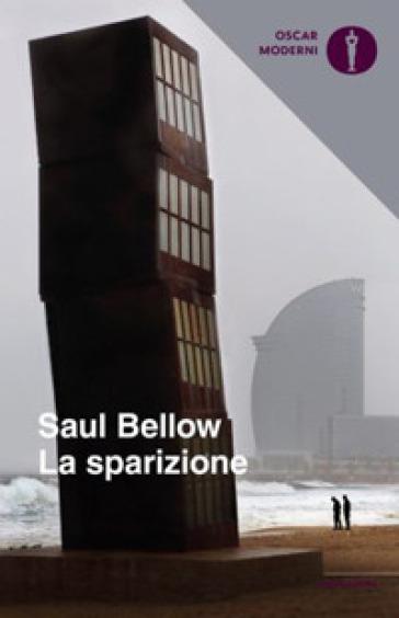 La sparizione - Saul Bellow |
