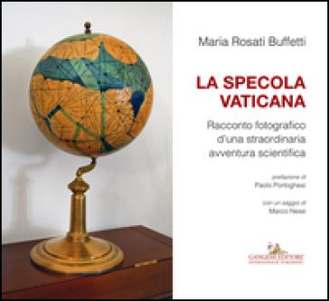 La specola vaticana - Maria Rosati Buffetti | Kritjur.org
