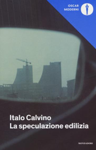 La speculazione edilizia - Italo Calvino  