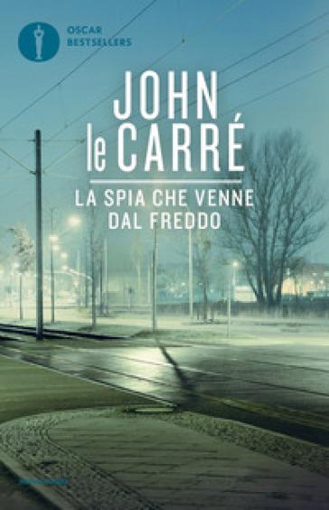La spia che venne dal freddo - John Le Carré | Ericsfund.org