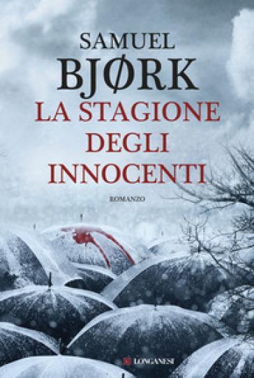 La stagione degli innocenti - Samuel Bjork |
