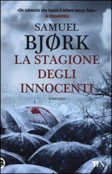 La stagione degli innocenti - Samuel Bjork   Ericsfund.org