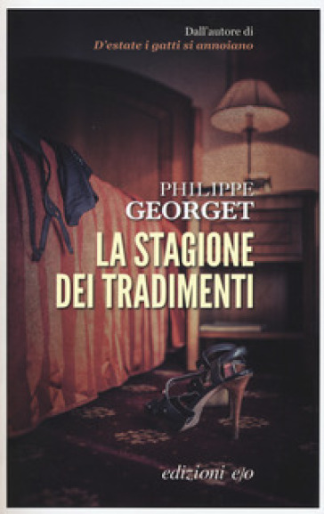 La stagione dei tradimenti - Philippe Georget   Rochesterscifianimecon.com