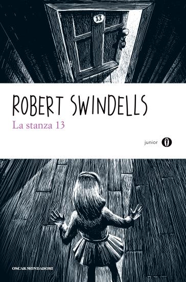 La stanza 13 robert swindells libro mondadori store for La stanza degli ospiti libro