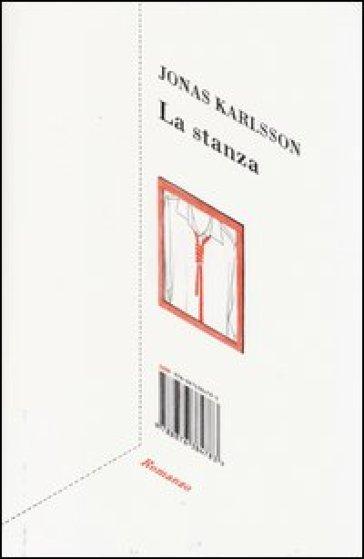 La stanza jonas karlsson libro mondadori store for La stanza degli ospiti libro