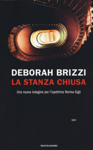 La stanza chiusa - Deborah Brizzi |