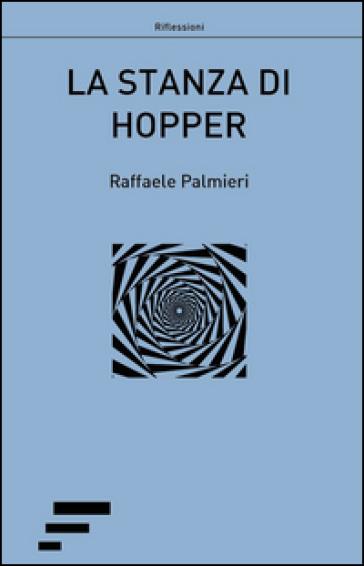 La stanza di hopper raffaele palmieri libro for La stanza degli ospiti libro