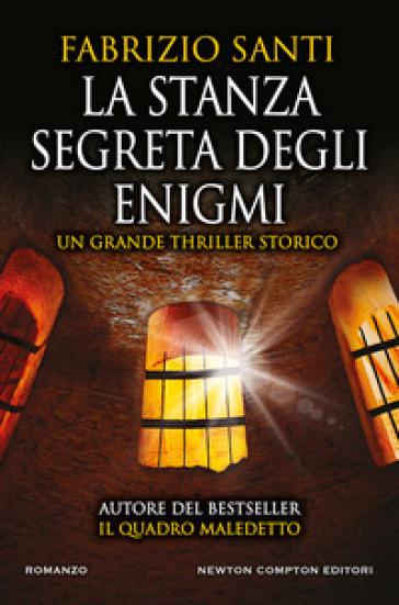 La stanza segreta degli enigmi - Fabrizio Santi |