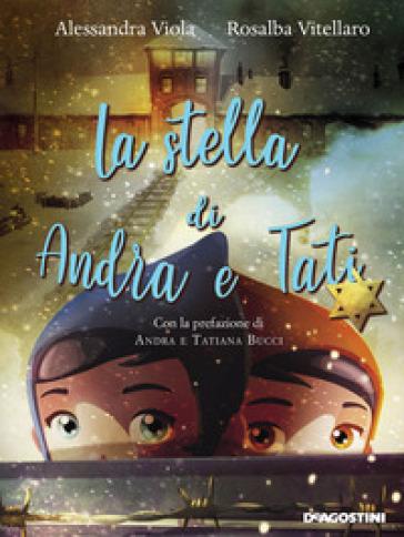 La stella di Andra e Tati - Alessandra Viola  