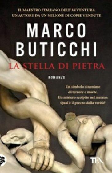 La stella di pietra - Marco Buticchi |