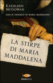 La stirpe di Maria Maddalena