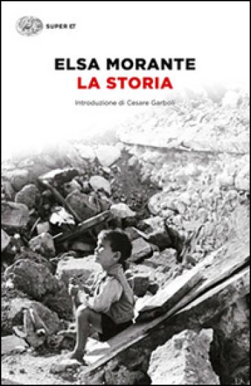 La storia - Elsa Morante |