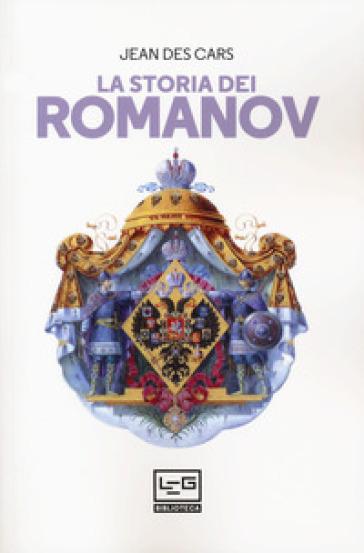 La storia dei Romanov - Jean Des Cars | Thecosgala.com