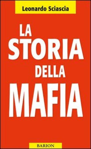 La storia della mafia - Leonardo Sciascia  