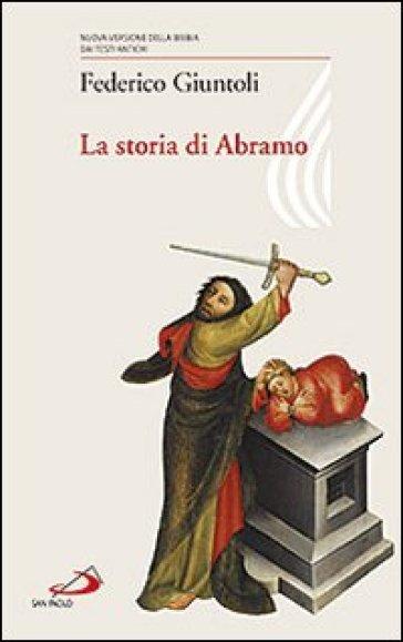 La storia di Abramo - Federico Giuntoli |