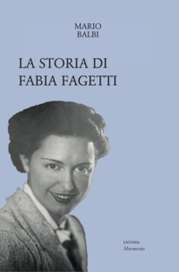 La storia di Fabia Fagetti - Mario Balbi | Kritjur.org