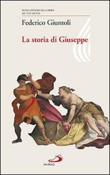 La storia di Giuseppe - Federico Giuntoli |