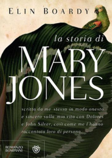 La storia di Mary Jones - Elin Boardy |