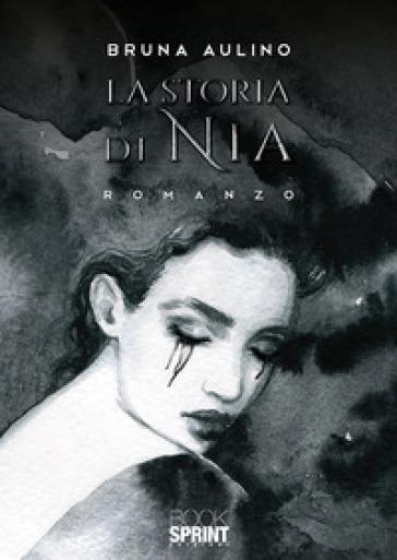 La storia di Nia - Bruna Aulino |