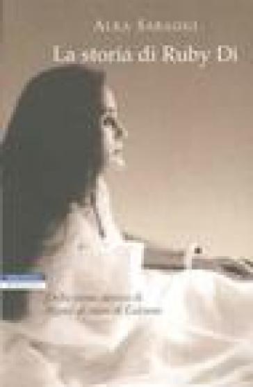 La storia di Ruby Di - Alka Saraogi |