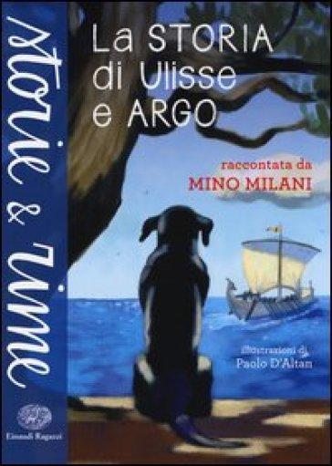 La storia di Ulisse e Argo - Mino Milani |