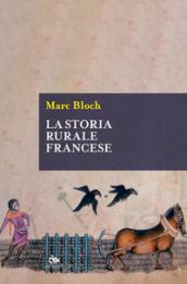 La storia rurale francese - Marc Bloch