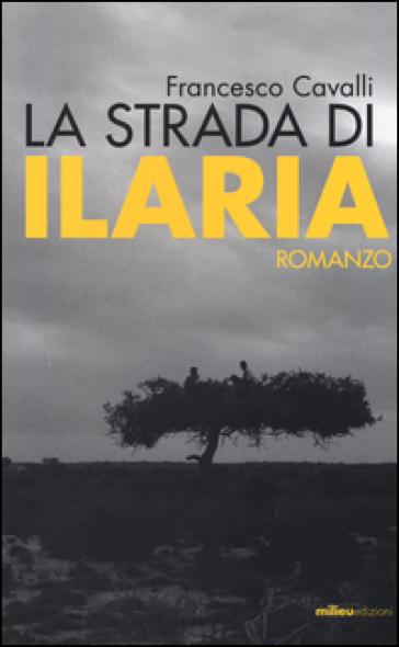 La strada di Ilaria - Francesco Cavalli   Kritjur.org