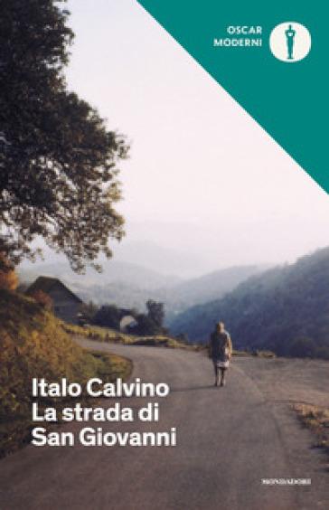 La strada di San Giovanni - Italo Calvino | Jonathanterrington.com