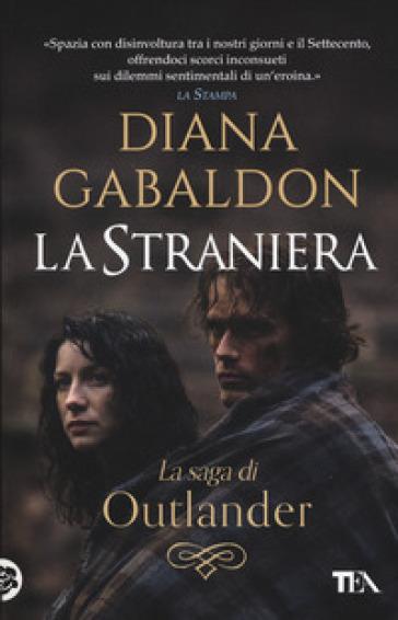 La straniera. Outlander - Diana Gabaldon | Thecosgala.com