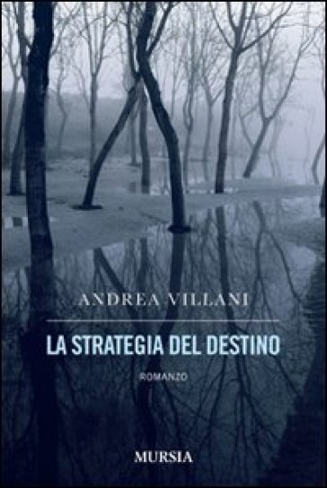La strategia del destino
