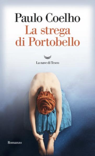 La strega di Portobello - Paulo Coelho |