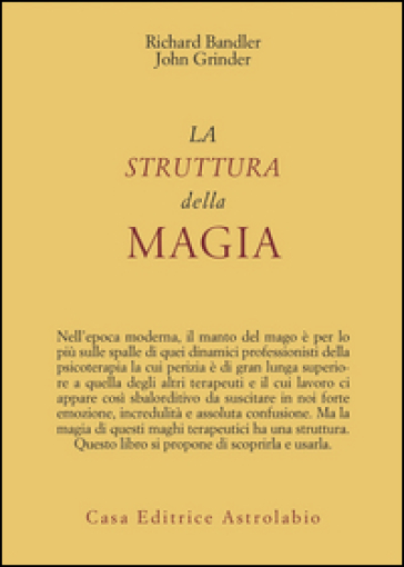 La struttura della magia - Richard Bandler |