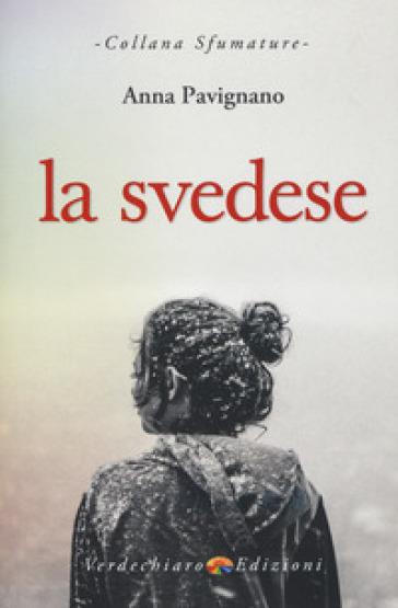 La svedese - Anna Pavignano |