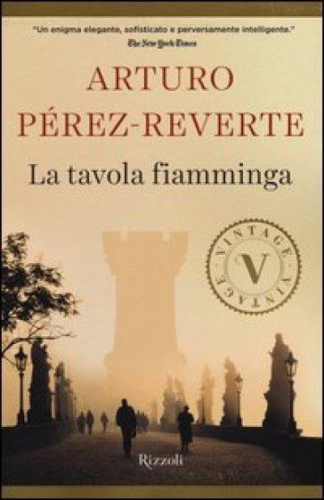 La tavola fiamminga - Arturo Pérez-Reverte   Rochesterscifianimecon.com