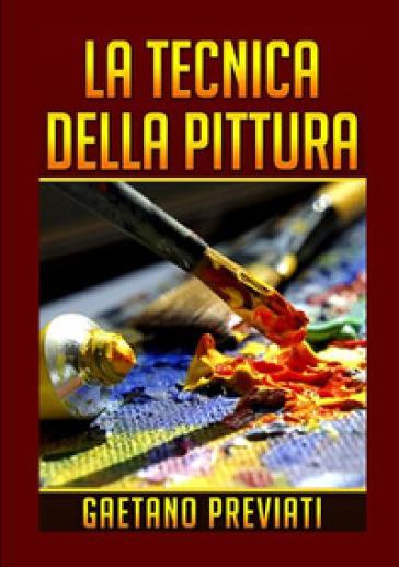 La tecnica della pittura - Gaetano Previati | Rochesterscifianimecon.com