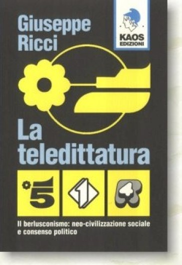 La teledittatura - Giuseppe Giusva Ricci | Kritjur.org