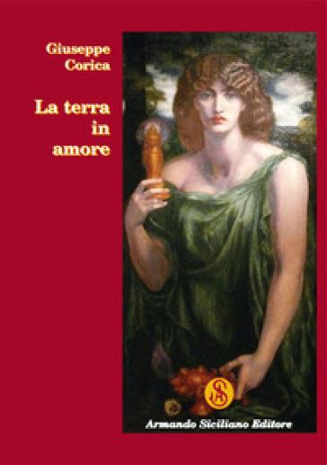 La terra in amore - Giuseppe Corica pdf epub