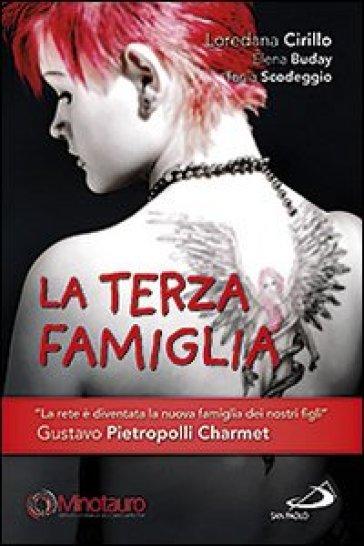 La terza famiglia - Loredana Cirillo |