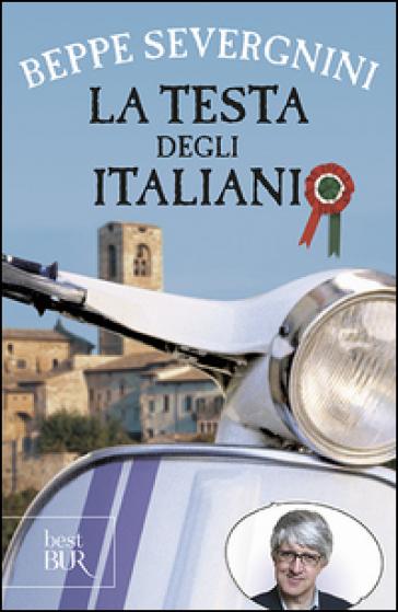 La testa degli italiani - Beppe Severgnini pdf epub